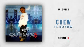 Nonton Jacquees   Crew Ft  Trey Songz  Quemix 3  Film Subtitle Indonesia Streaming Movie Download