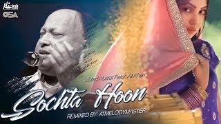 Video SOCHTA HOON - OFFICIAL REMIX 2017 - USTAD NUSRAT FATEH ALI KHAN FEAT. A1MELODYMASTER download in MP3, 3GP, MP4, WEBM, AVI, FLV January 2017