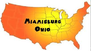 Miamisburg (OH) United States  City pictures : How to Say or Pronounce USA Cities — Miamisburg, Ohio
