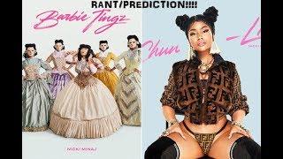 Nicki Minaj -  Chun Li and Barbie Tingz (Prediction/rant)