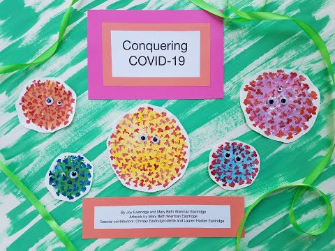 Video: Conquering COVID-19 Children's Book