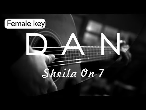 Dan - Sheila On 7 Female Key ( Acoustic Karaoke )