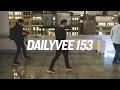 FANCY | DailyVee 153