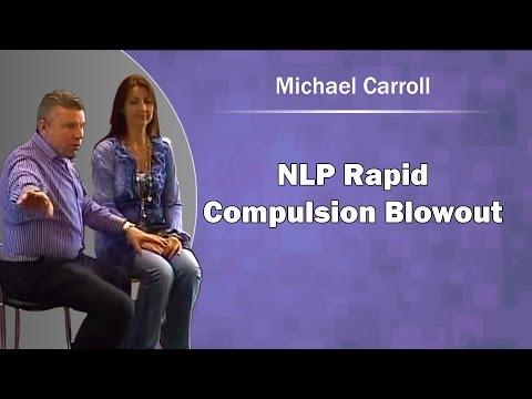NLP Rapid Compulsion Blow Out