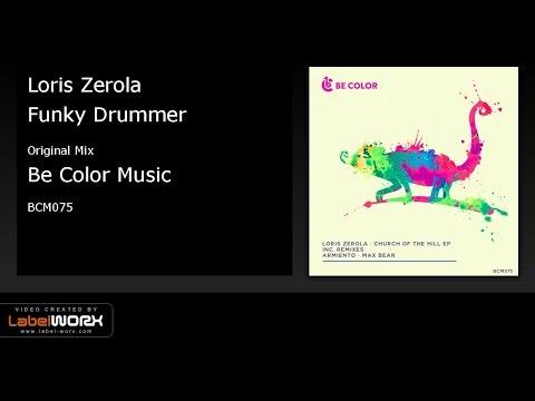 Loris Zerola - Funky Drummer (Original Mix)