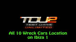 Test Drive Unlimited 2 - All 10 Wreck Cars Location on Ibiza 1