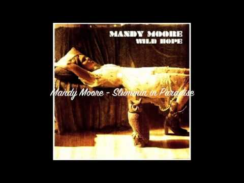 Tekst piosenki Mandy Moore - Slummin In Paradise po polsku