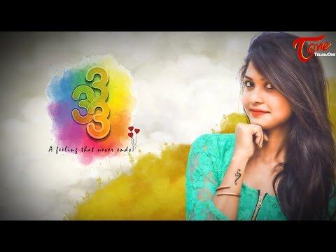 333   Telugu Love Short Film 2017   Directed by Poreddy Harsha