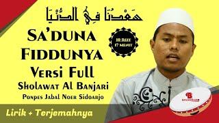 Video Sa'duna Fiddunya Banjari Versi Full Lirik Dan Artinya - Santri PP Jabal Noer Sidoarjo MP3, 3GP, MP4, WEBM, AVI, FLV September 2019
