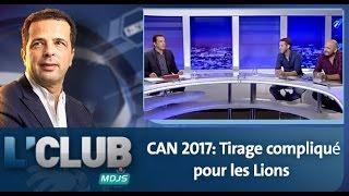 L'Club : CAN 2017: Tirage compliqué pour les Lions