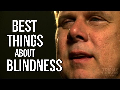Blind - Tommy Edison, who has been blind since birth, tells us what he likes most about being blind. 2nd Channel: http://www.youtube.com/blindfilmcritic Twitter: htt...