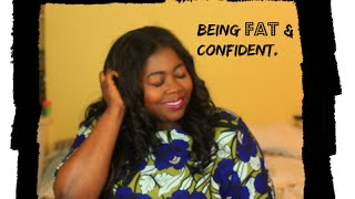 BEING FAT & CONFIDENT | Nerd About Town