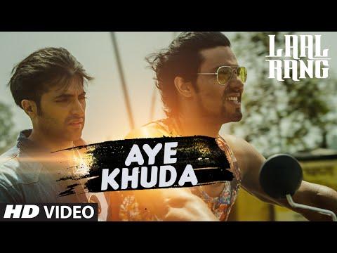 AYE KHUDA Video Song | LAAL RANG | Randeeep Hooda, Akshay Oberoi | T-Series