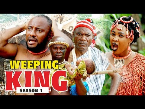 WEEPING KING 1 - 2018 LATEST NIGERIAN NOLLYWOOD MOVIES