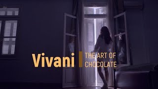 Vivani. The Art of Chocolate.