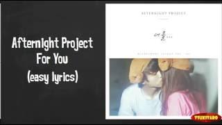 Video Afternight Project - For You Lyrics (easy lyrics) MP3, 3GP, MP4, WEBM, AVI, FLV April 2018