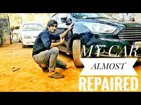 My car almost repaired ! Gobi khod denge ! Good news