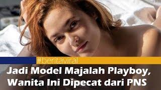 Jadi Model Majalah Playboy, Wanita Ini Dipecat dari PNS