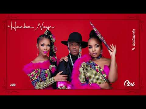 Cici - Hamba Naye Ft Mafikizolo (Official Audio)