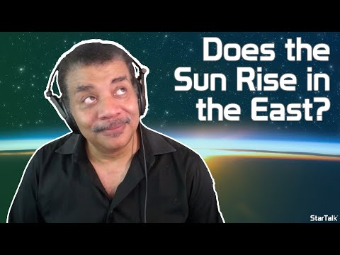 Neil deGrasse Tyson: The Sun Doesn't Always Rise In The East