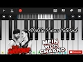 Main woh chaand (tera surroor) easy mobile perfect piano