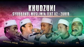 Video Khudzuni - Syubbanul Muslimin Feat Az - Zahir, Live PP. Az -Zahir Kraksaan MP3, 3GP, MP4, WEBM, AVI, FLV Agustus 2018