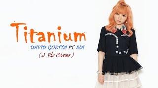 Titanium & Alone | J.Fla Cover [ LYRICS ]