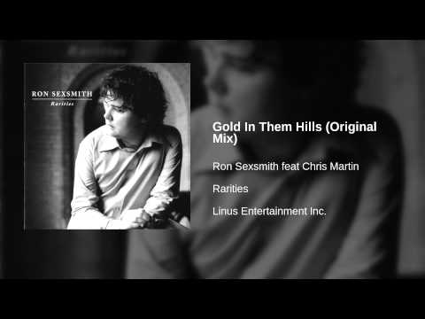 Ron Sexsmith feat Chris Martin - Gold In Them Hills (Original Mix)