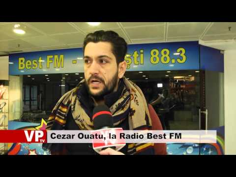 Cezar Ouatu, la Radio Best FM