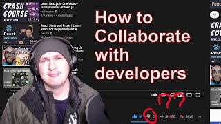 How to Collaborate with developers