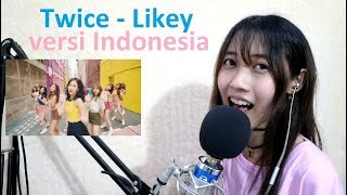 Download Lagu Twice - Likey (cover Bahasa Indonesia) by Angelyn Mp3