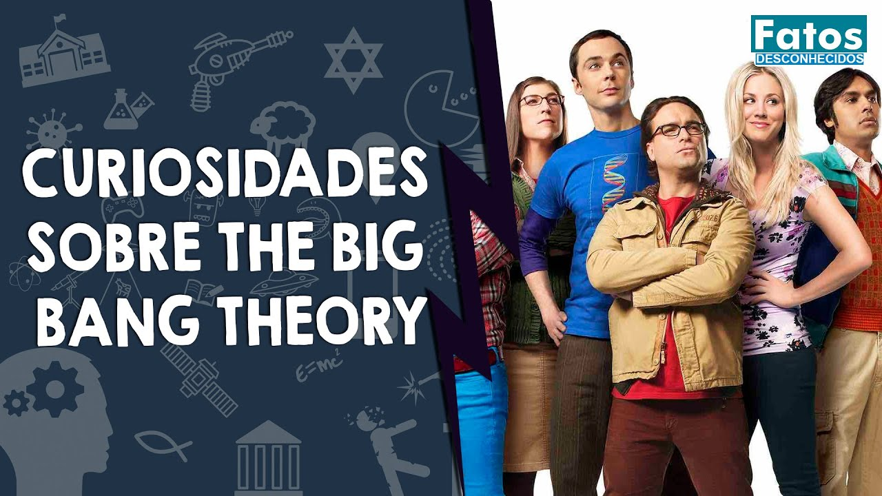 10 Curiosidades sobre The Big Bang Theory