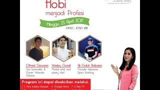 Tips Parenting Happy Parenting with Novita Tandry Episode 14 : Hobi Menjadi Profesi