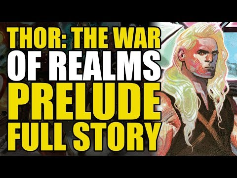Thor: Prelude To The War Of Realms (full Story)