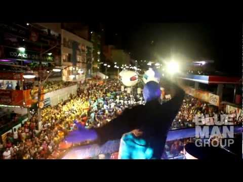 Blue Man Group at Carnaval 2011 Brasil