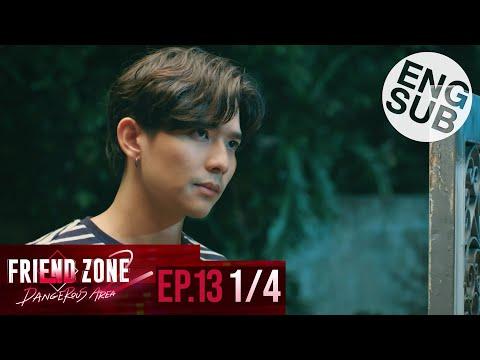 [Eng Sub] Friend Zone 2 Dangerous Area   EP.13 [1/4]
