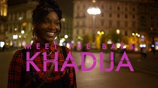 Meet the Baes: Khadija