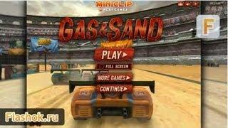 Видеообзор Gas and Sand