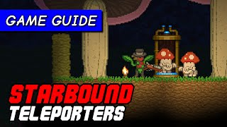 Starbound teleporters, which you can place anywhere, are in the new Spirited Giraffe update. Here's how they work and what you...