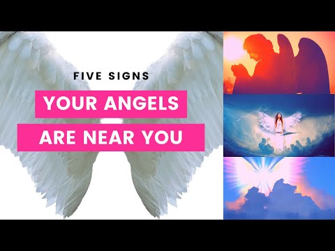 Five Signs Your Angels Are Near You