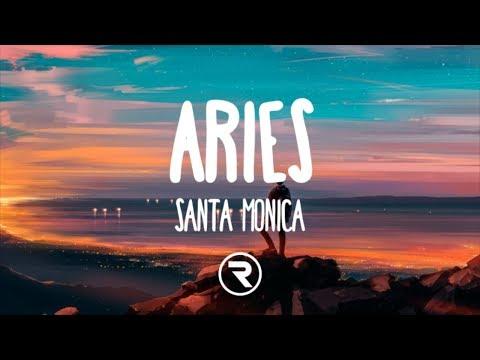 Aries - SANTA MONICA (Lyrics)