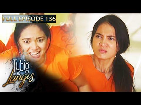 Full Episode 136 | Tubig At Langis