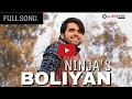Boliyan - (FULL SONG) - Ninja - The Boss - Brand New Punjabi Song 2017