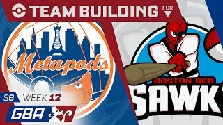 New York Metapods Team Building GBA S6 Week 12: VS Boston Red Sawks by aDrive
