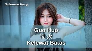 Video Guo Huo - 過火 - 張瑋伽 Zhang Wei Jia (Kelewat Batas) MP3, 3GP, MP4, WEBM, AVI, FLV Juni 2019