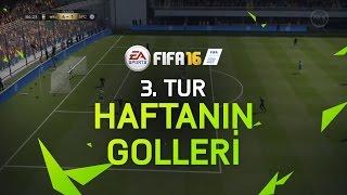 FIFA 16 – Haftanın En İyi Golleri - 3. Tur, EA Games, video games
