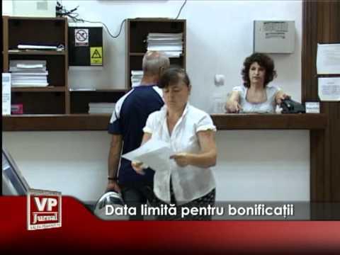 Data limită pentru bonificaţii