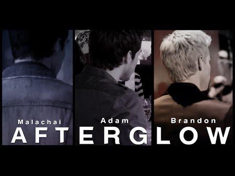 Kai/Adam/Brandon ♫ Afterglow