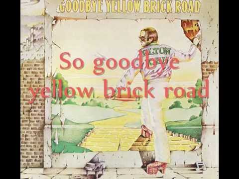 Elton John - Goodbye Yellow Brick Road Lyrics