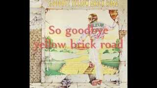 Elton John - Goodbye Yellow Brick Road Lyrics